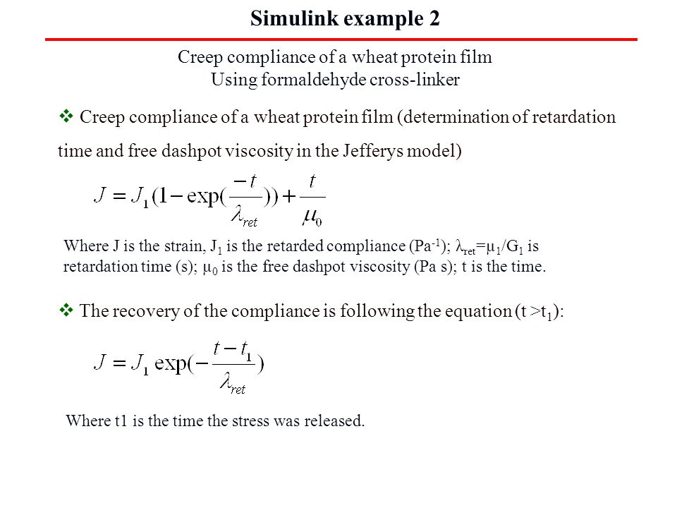 Simulink example 2 Creep compliance of a wheat protein film