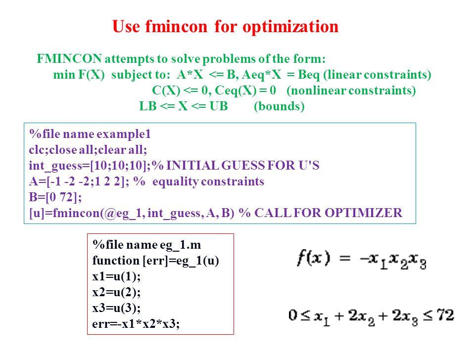 Use fmincon for optimization