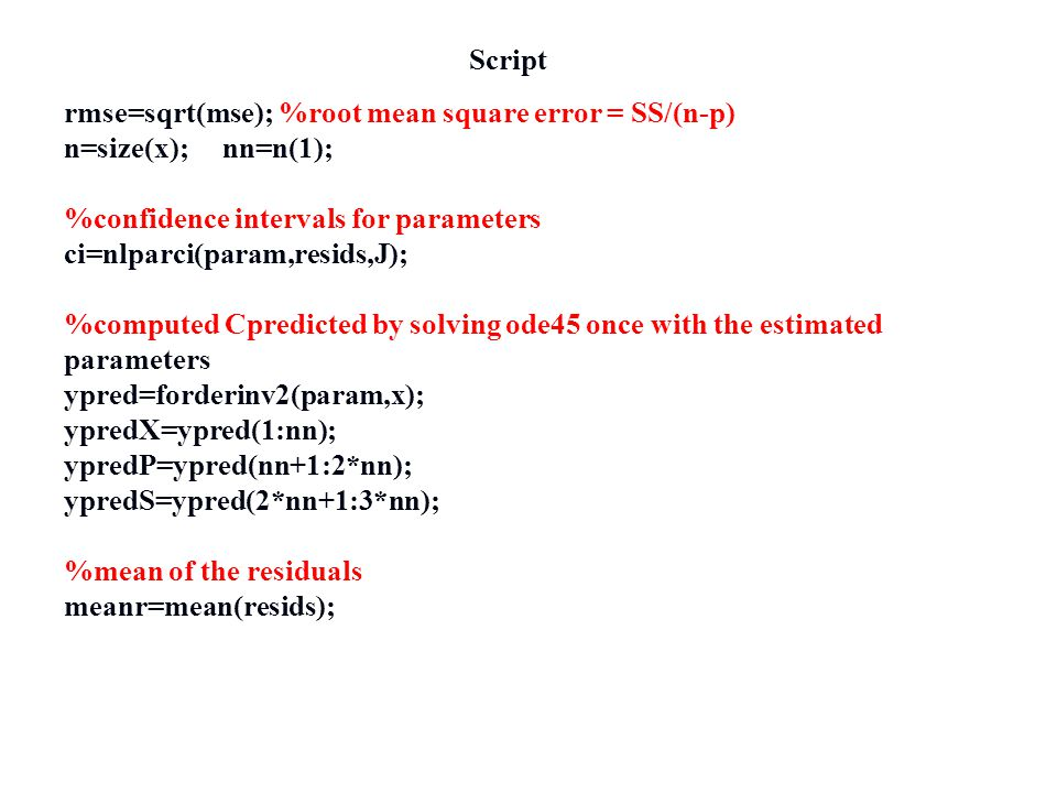 Script rmse=sqrt(mse); %root mean square error = SS/(n-p) n=size(x); nn=n(1); %confidence intervals for parameters.