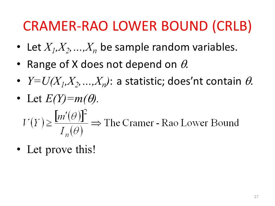 CRAMER-RAO LOWER BOUND (CRLB)