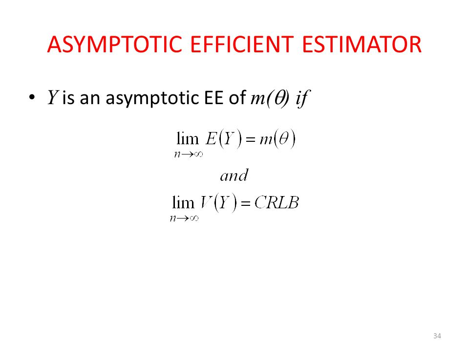 ASYMPTOTIC EFFICIENT ESTIMATOR