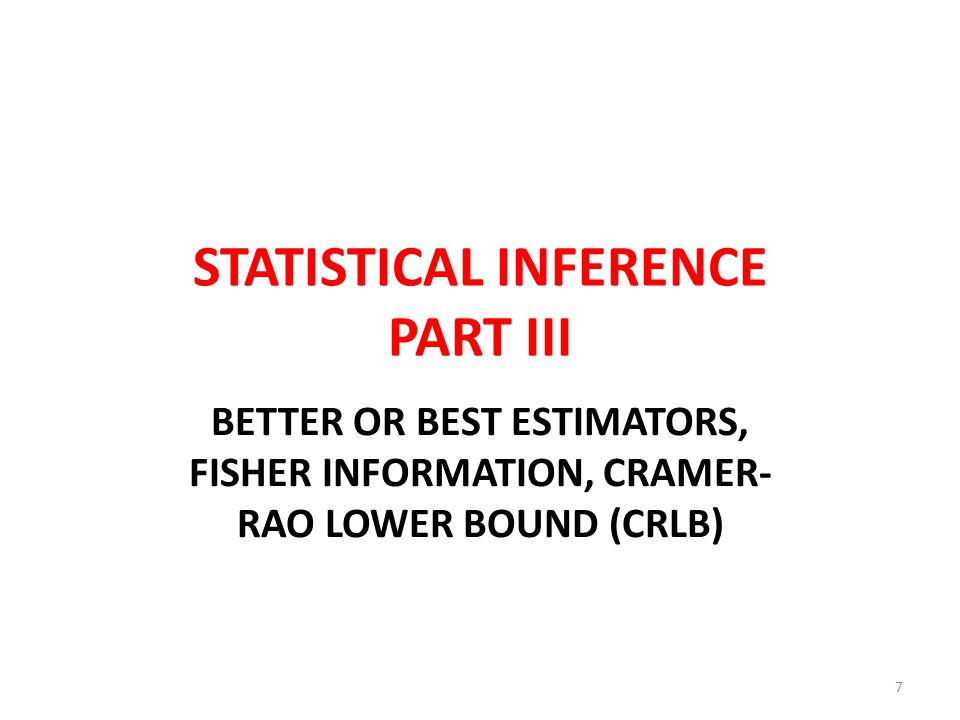 STATISTICAL INFERENCE PART III