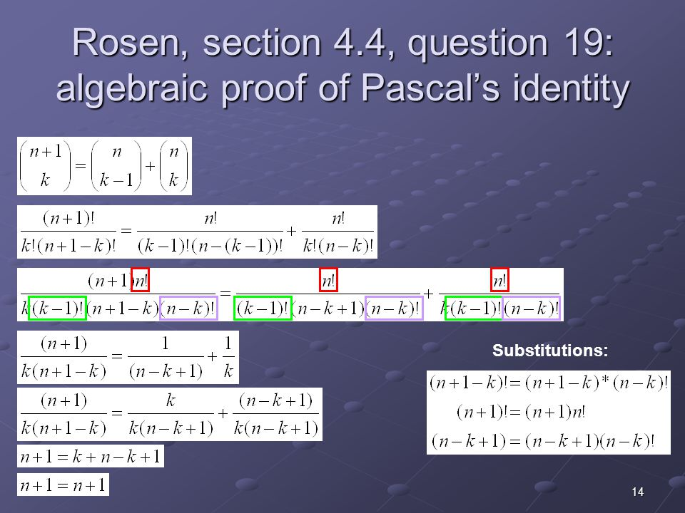 Rosen, section 4.4, question 19: algebraic proof of Pascal's identity