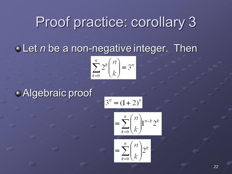 Proof practice: corollary 3