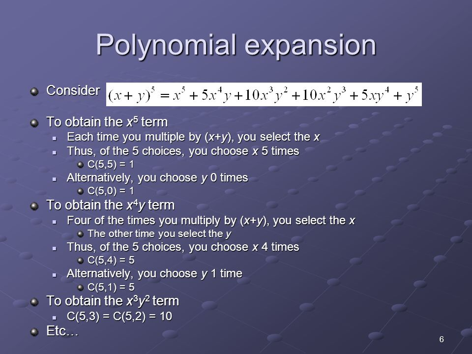 Polynomial expansion Consider To obtain the x5 term
