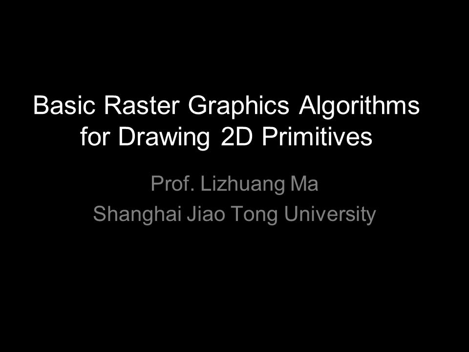 Basic Raster Graphics Algorithms for Drawing 2D Primitives