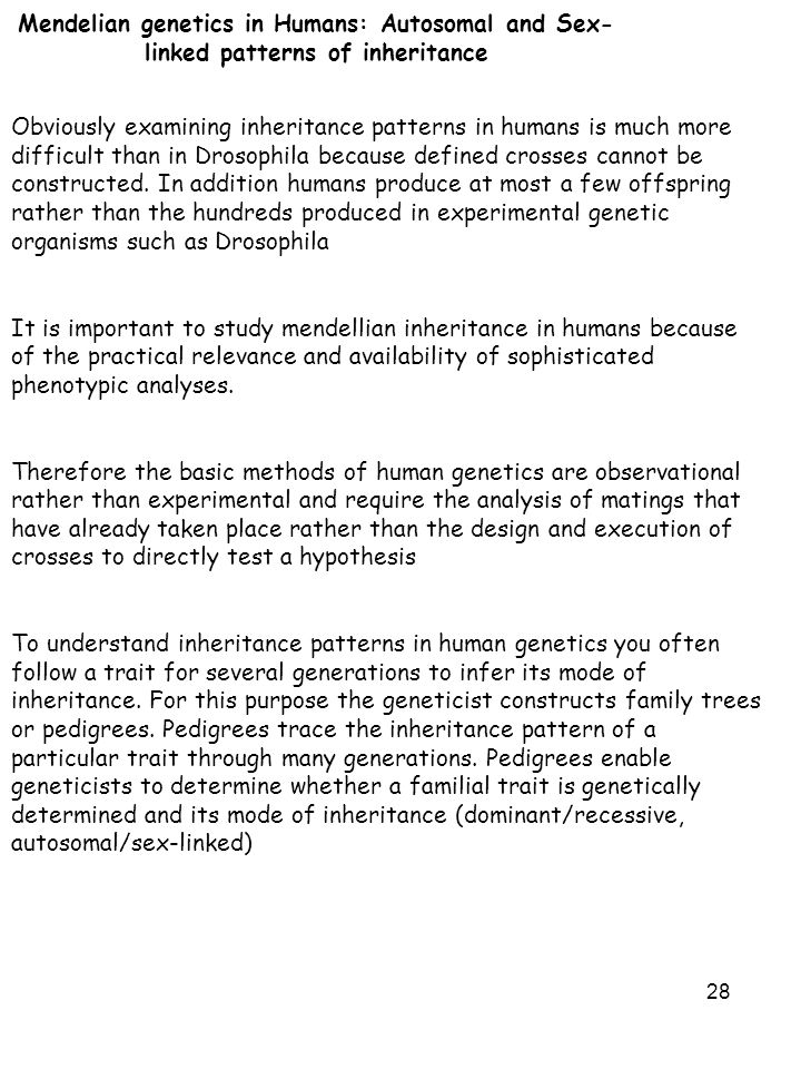 Mendelian genetics in Humans: Autosomal and Sex- linked patterns of inheritance