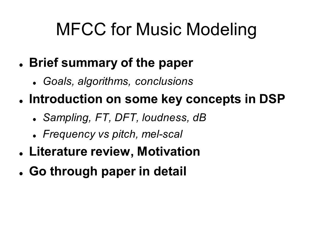 MFCC for Music Modeling