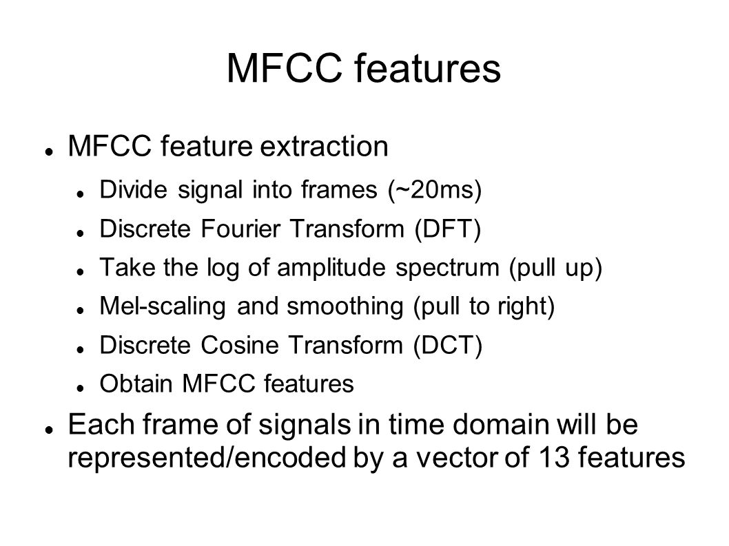 MFCC features MFCC feature extraction