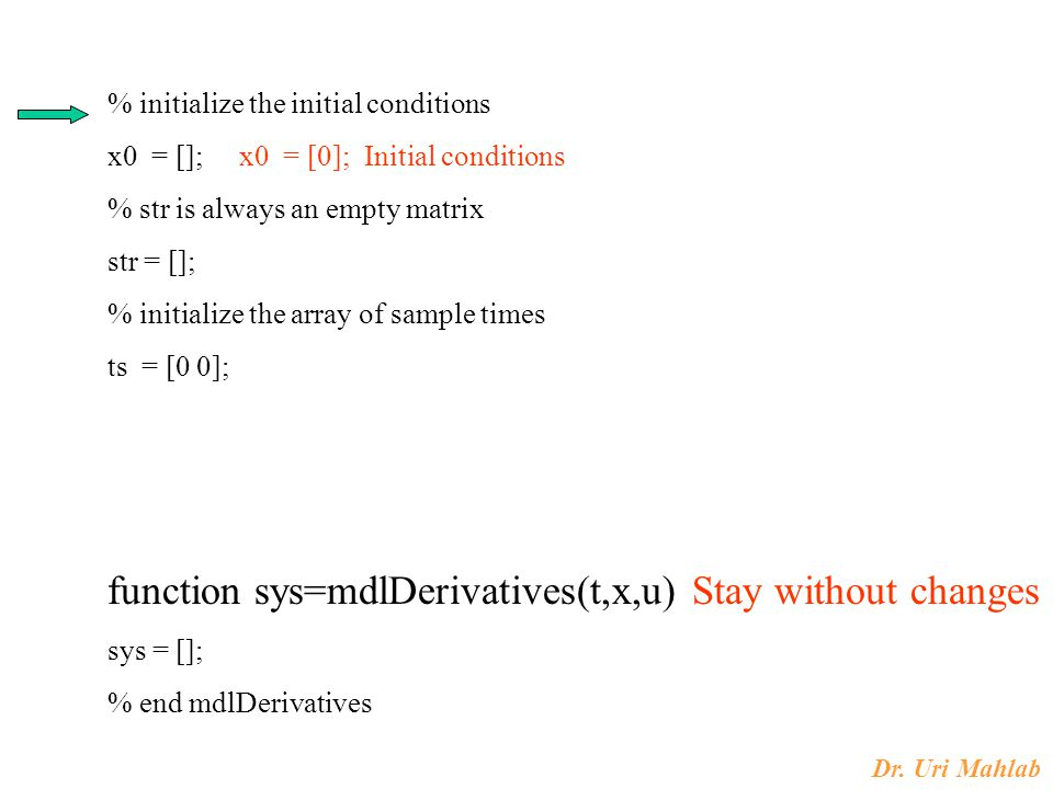function sys=mdlDerivatives(t,x,u) Stay without changes