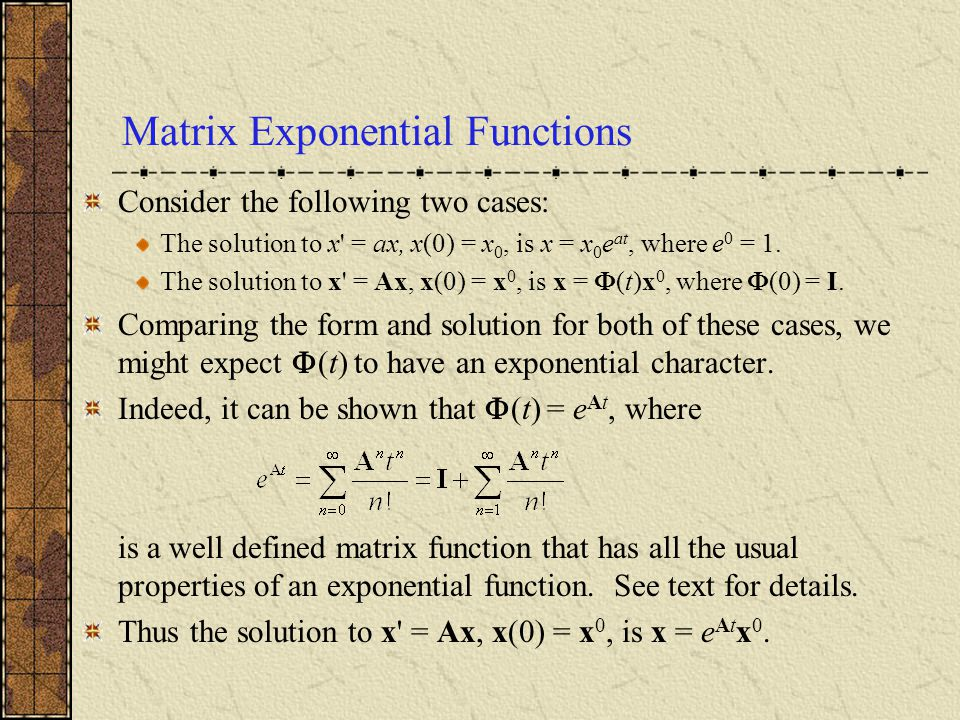 Matrix Exponential Functions