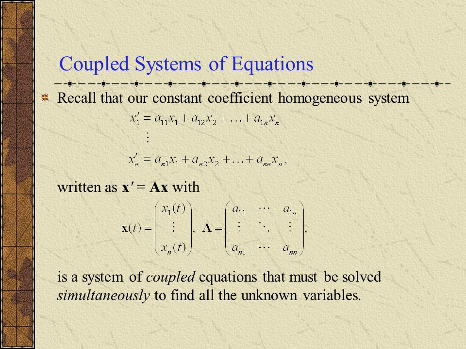 Coupled Systems of Equations