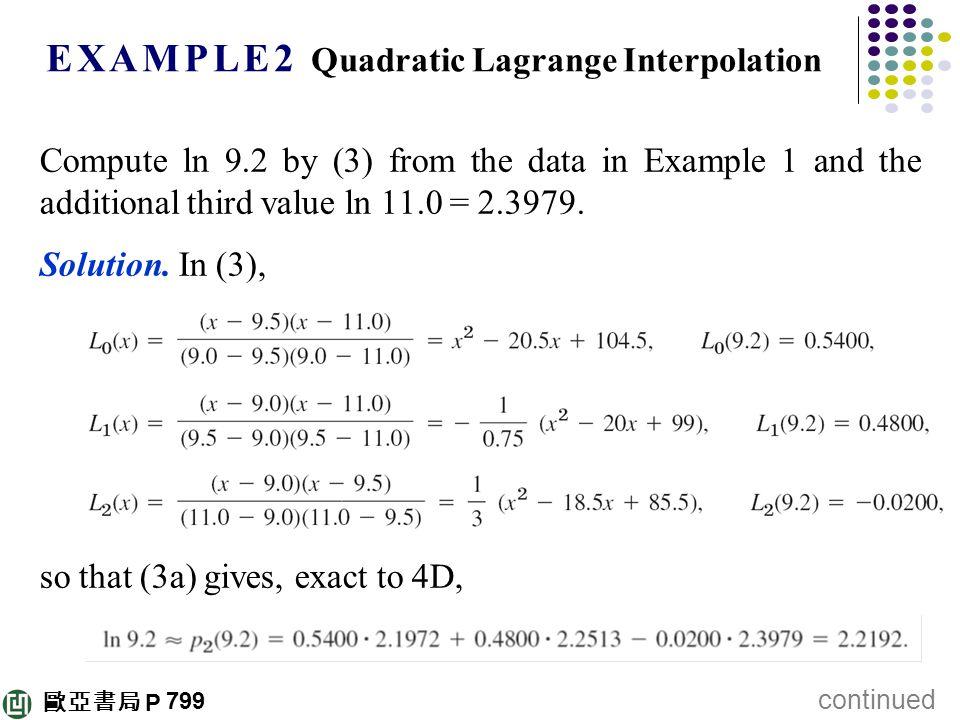 E X A M P L E 2 Quadratic Lagrange Interpolation