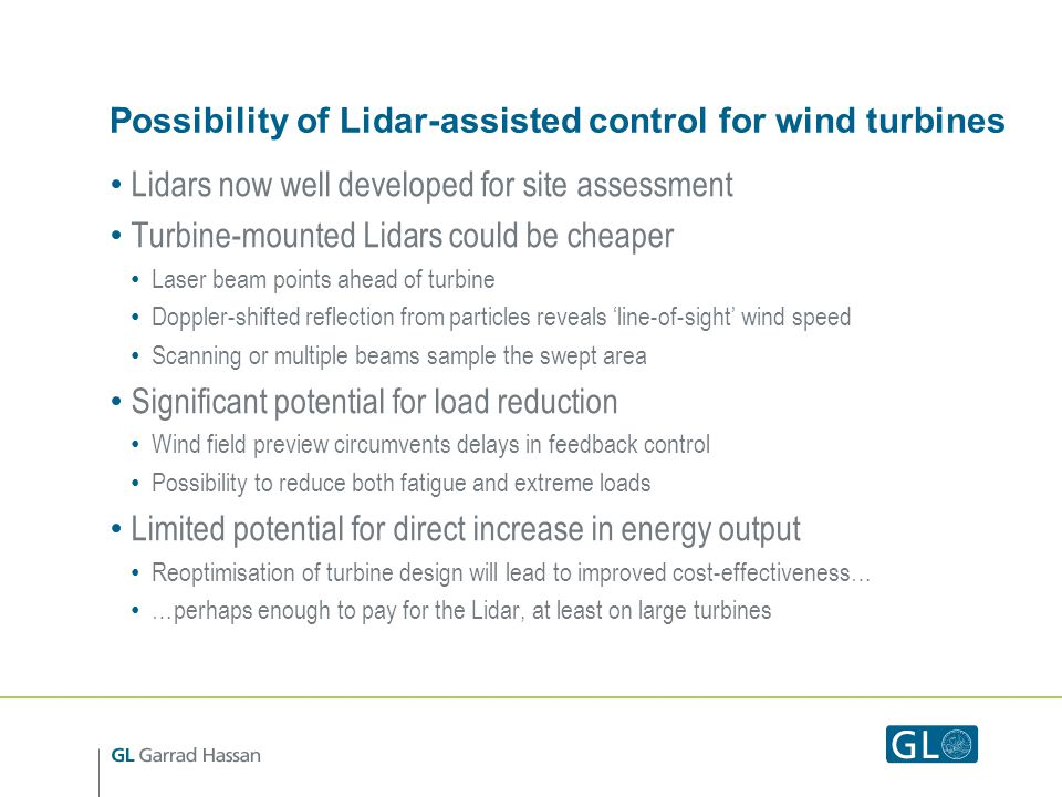 Possibility of Lidar-assisted control for wind turbines