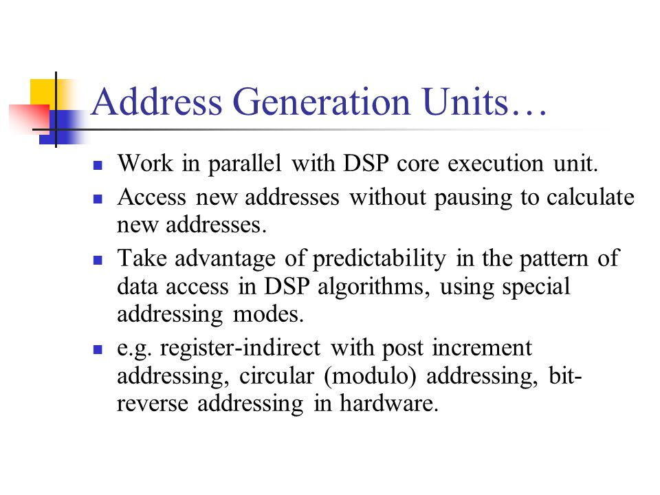 Address Generation Units…