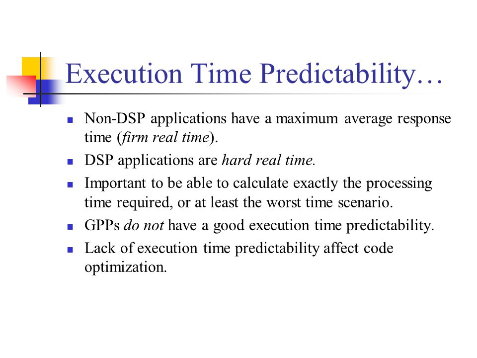 Execution Time Predictability…