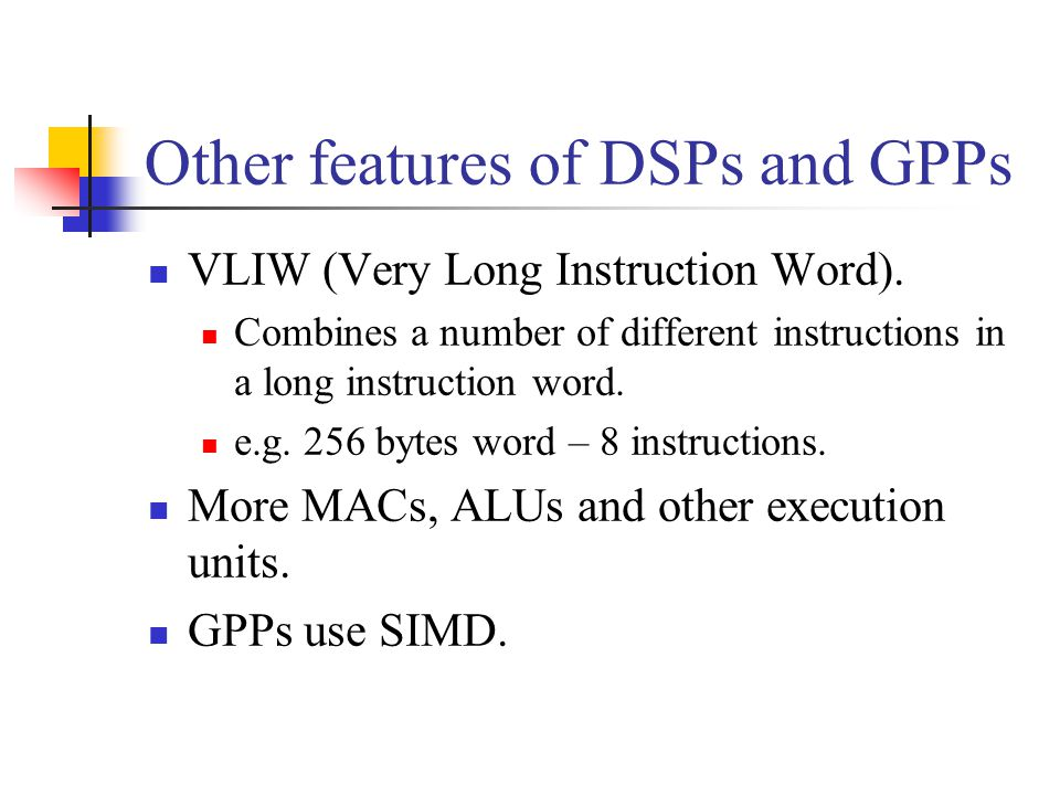 Other features of DSPs and GPPs