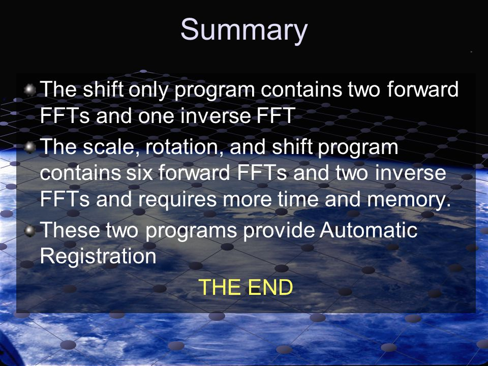Summary The shift only program contains two forward FFTs and one inverse FFT.