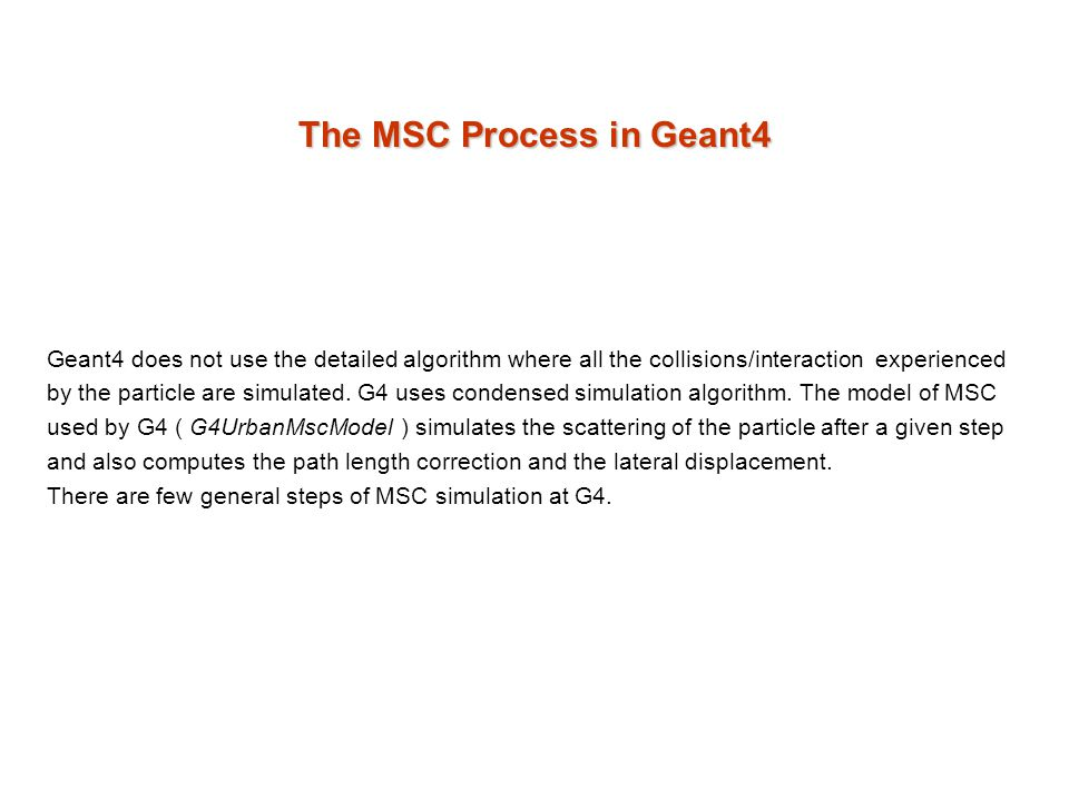 The MSC Process in Geant4