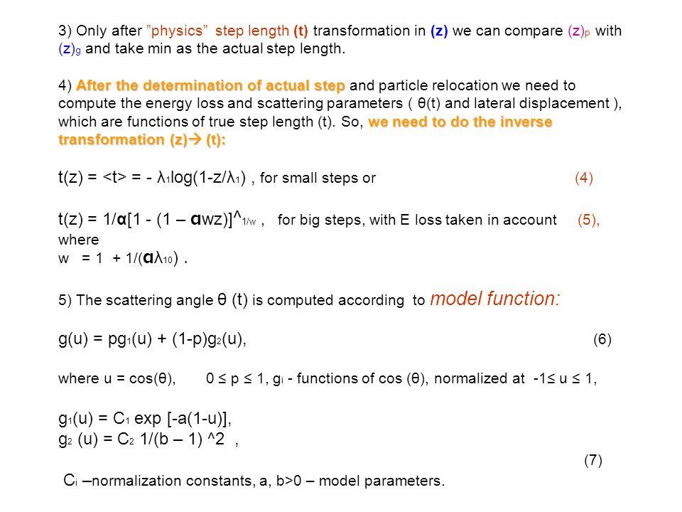 t(z) = <t> = - λ1log(1-z/λ1) , for small steps or (4)
