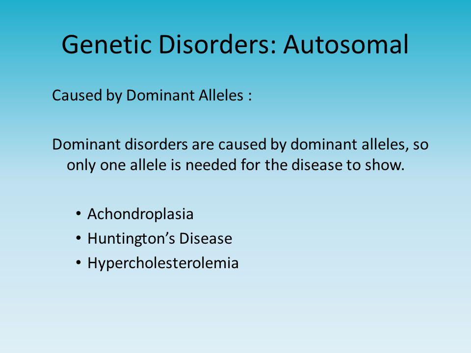Genetic Disorders: Autosomal