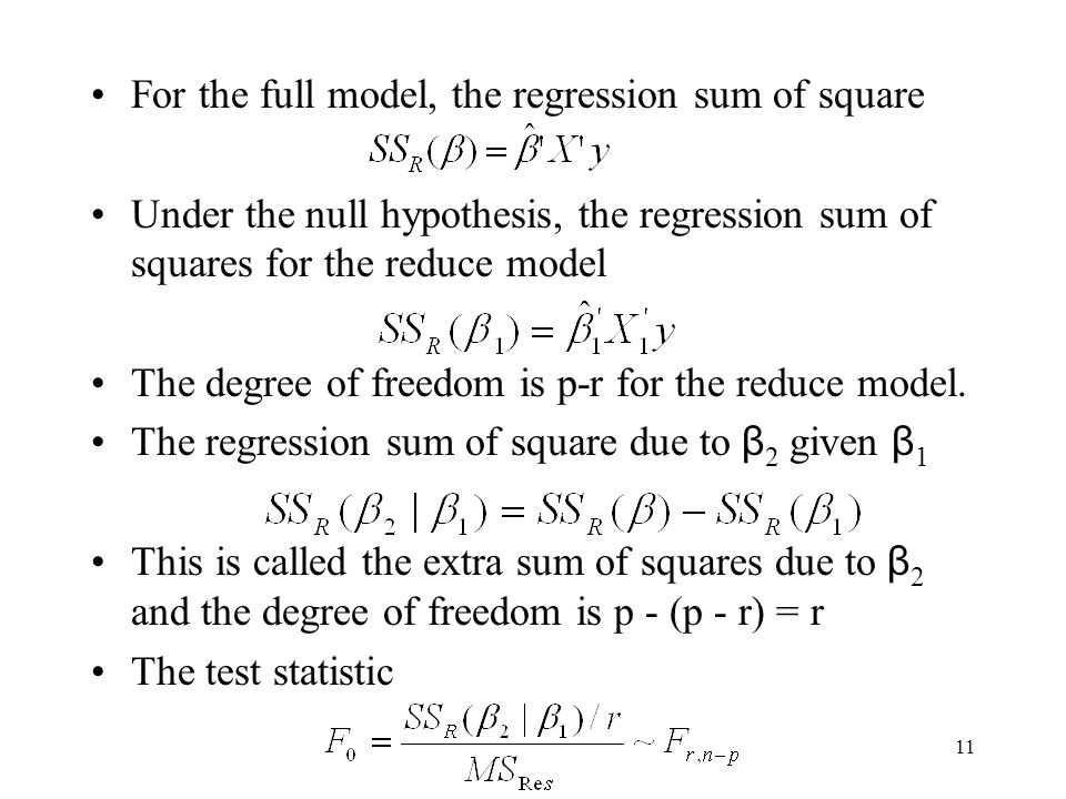 For the full model, the regression sum of square