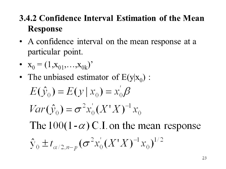 3.4.2 Confidence Interval Estimation of the Mean Response