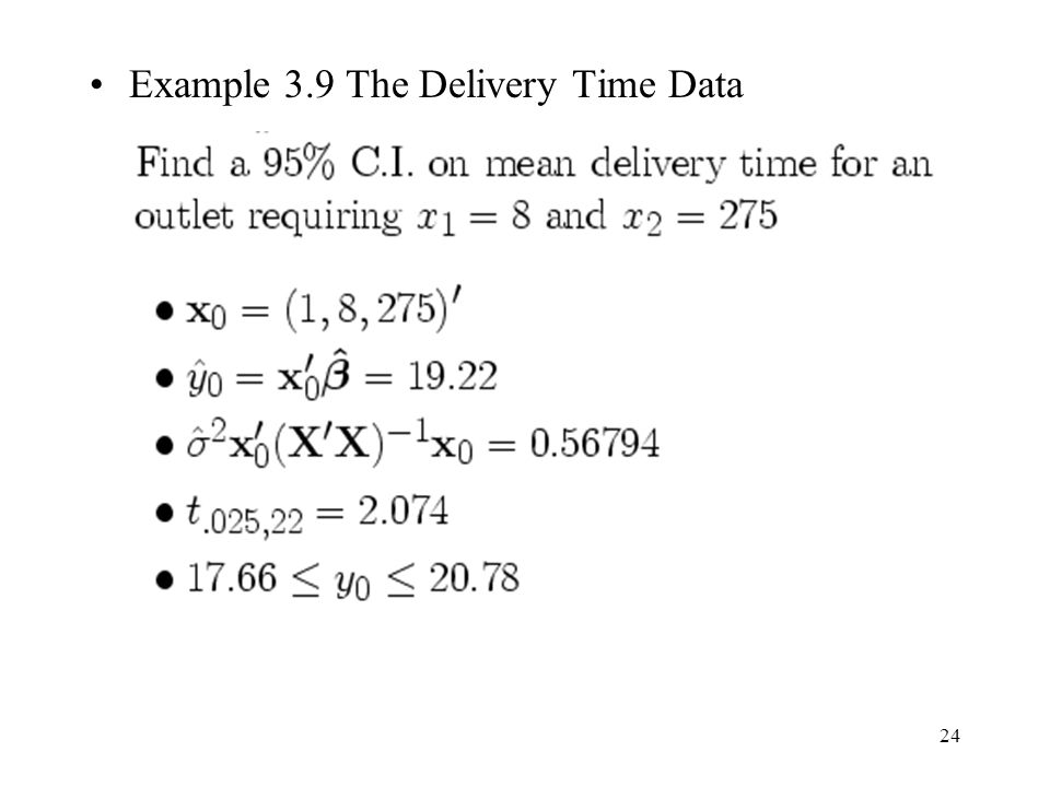 Example 3.9 The Delivery Time Data