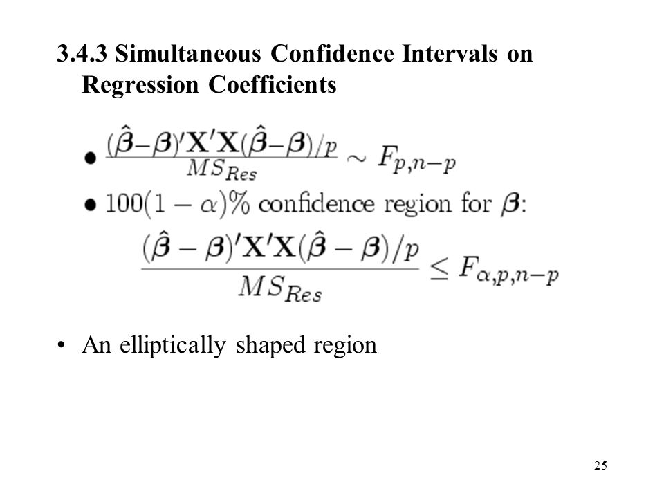 3.4.3 Simultaneous Confidence Intervals on Regression Coefficients