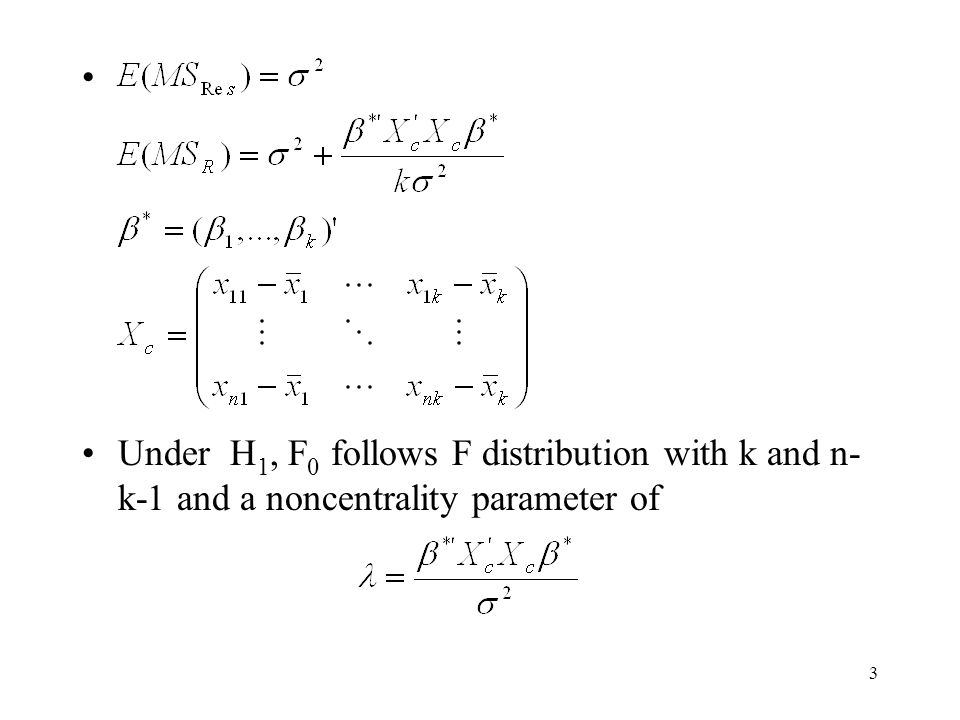 Under H1, F0 follows F distribution with k and n-k-1 and a noncentrality parameter of