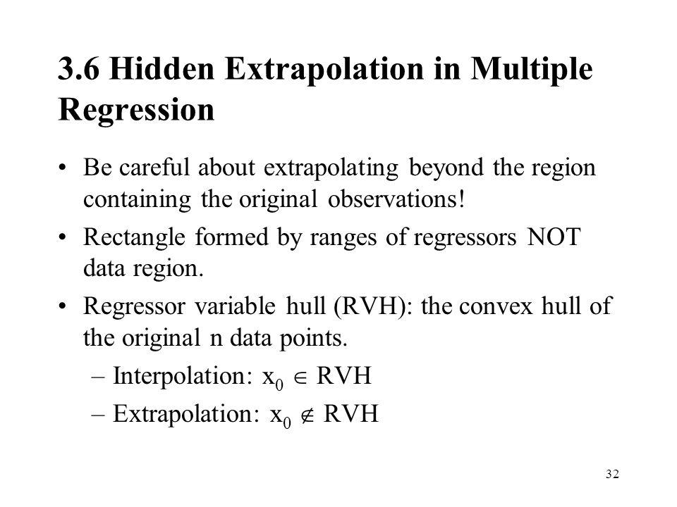 3.6 Hidden Extrapolation in Multiple Regression