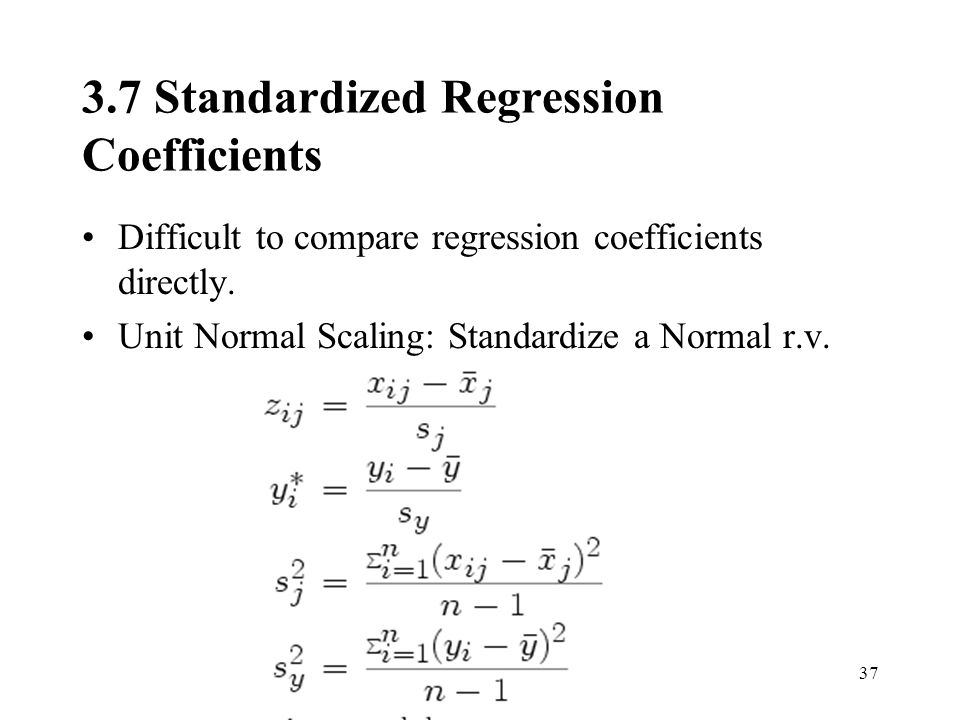 3.7 Standardized Regression Coefficients