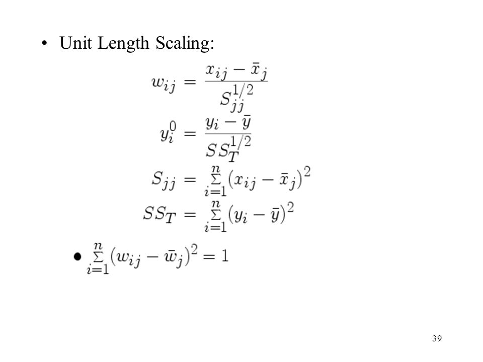 Unit Length Scaling: