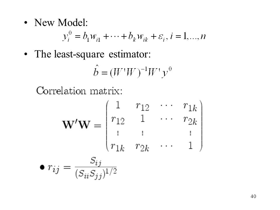 New Model: The least-square estimator: