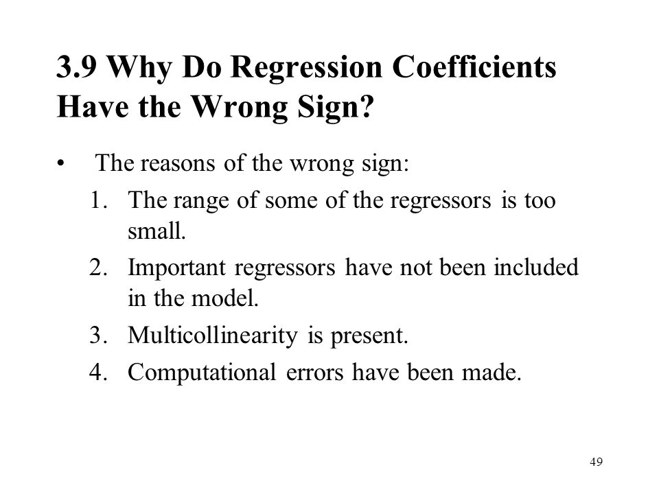 3.9 Why Do Regression Coefficients Have the Wrong Sign