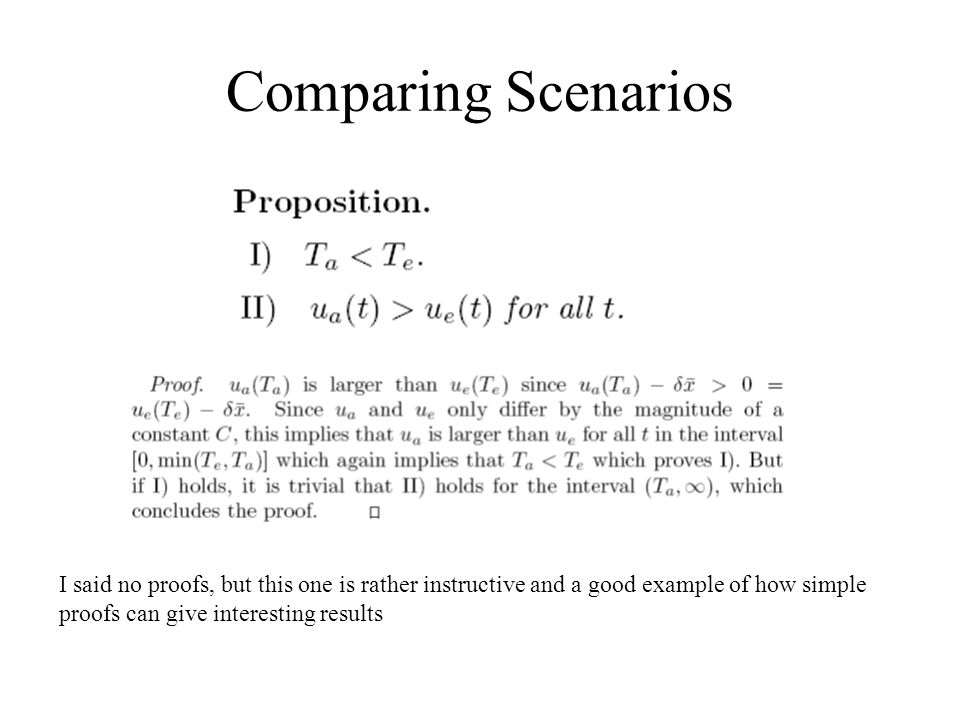 Comparing Scenarios I said no proofs, but this one is rather instructive and a good example of how simple.
