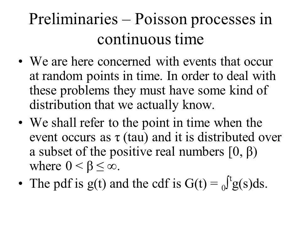 Preliminaries – Poisson processes in continuous time