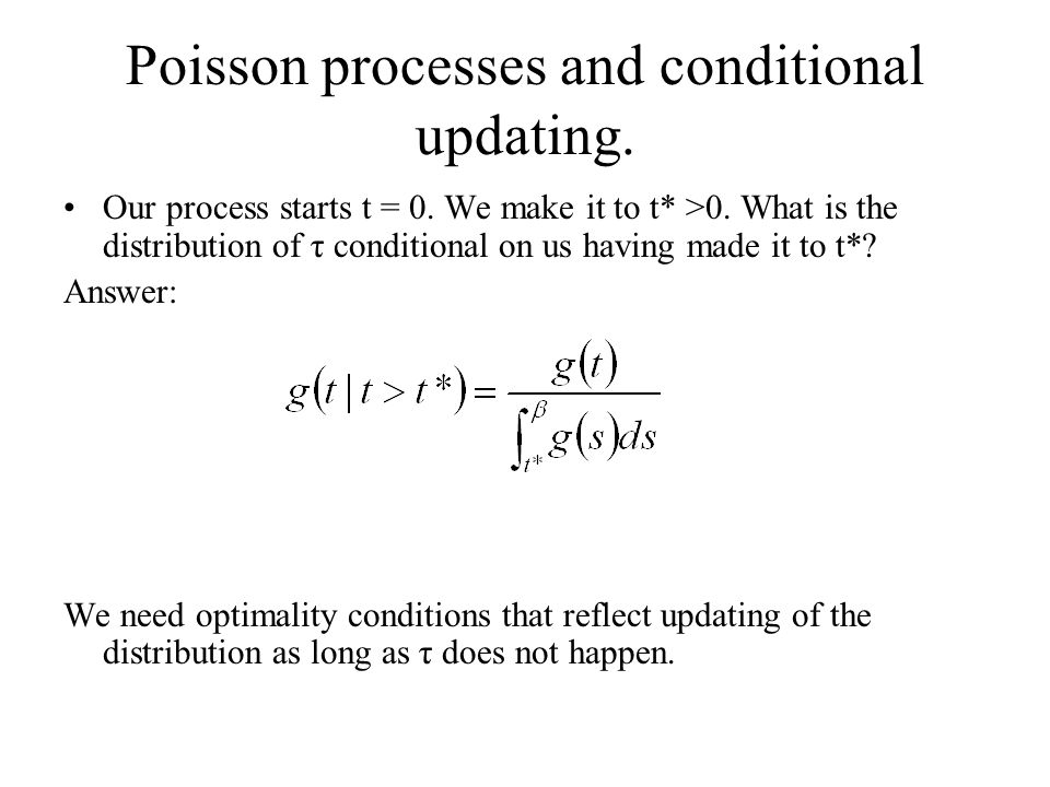 Poisson processes and conditional updating.