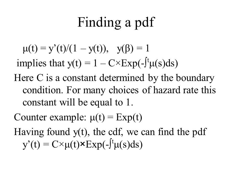 Finding a pdf μ(t) = y'(t)/(1 – y(t)), y(β) = 1