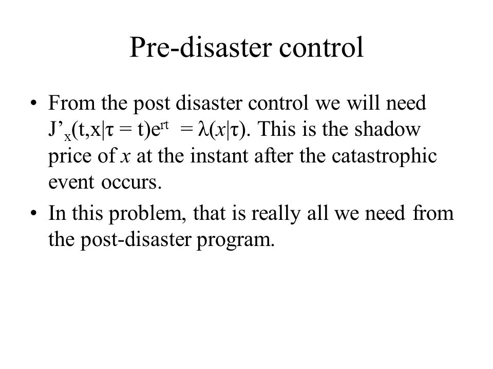 Pre-disaster control