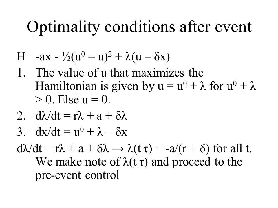 Optimality conditions after event