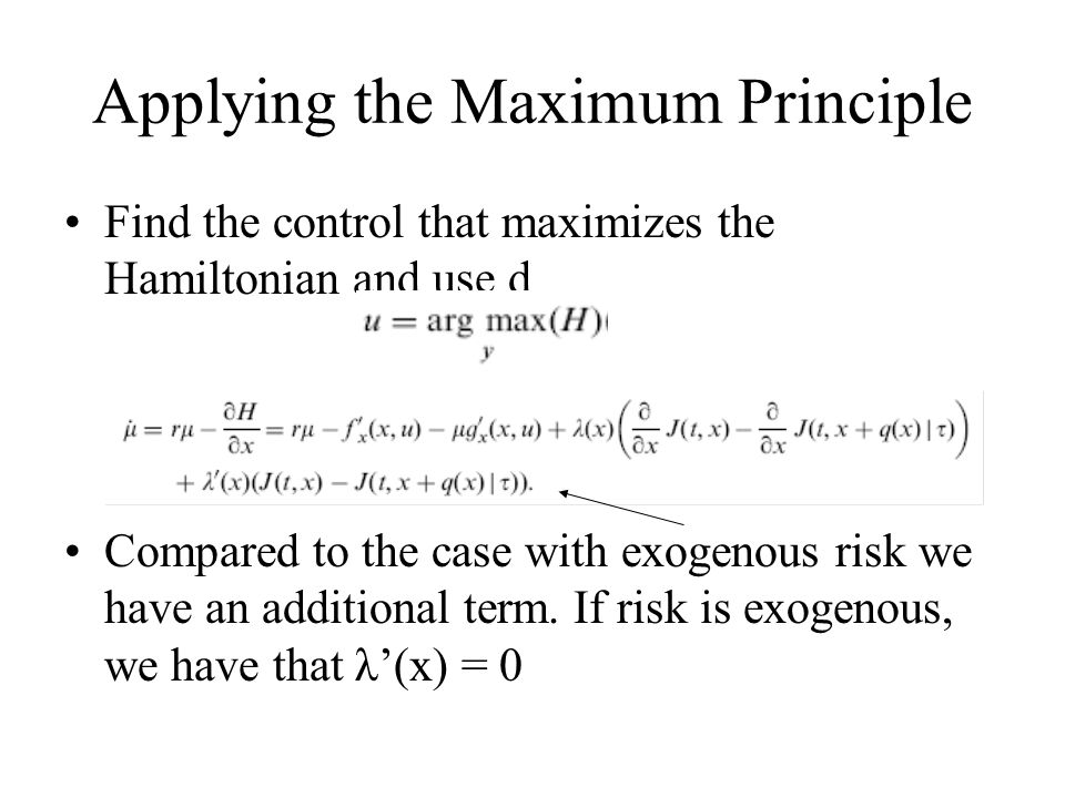 Applying the Maximum Principle