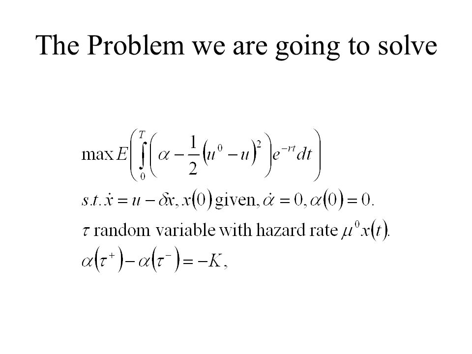 The Problem we are going to solve