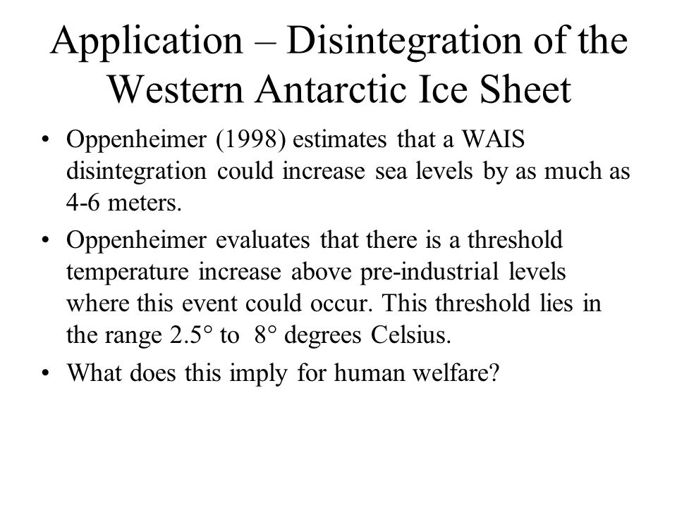Application – Disintegration of the Western Antarctic Ice Sheet