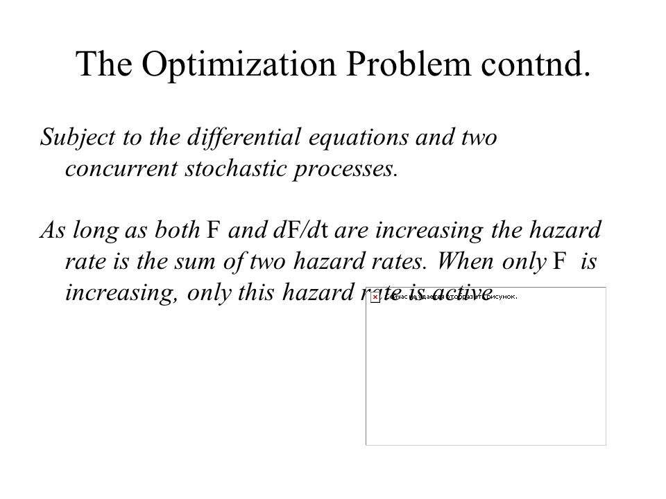 The Optimization Problem contnd.