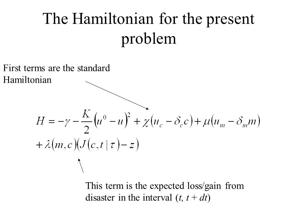 The Hamiltonian for the present problem