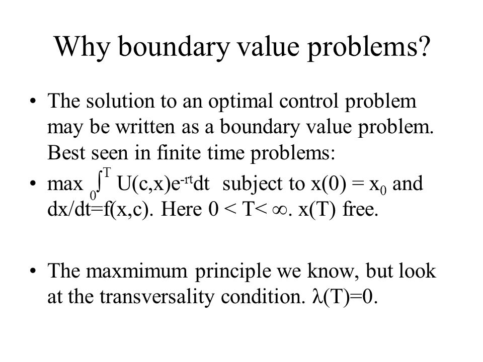 Why boundary value problems