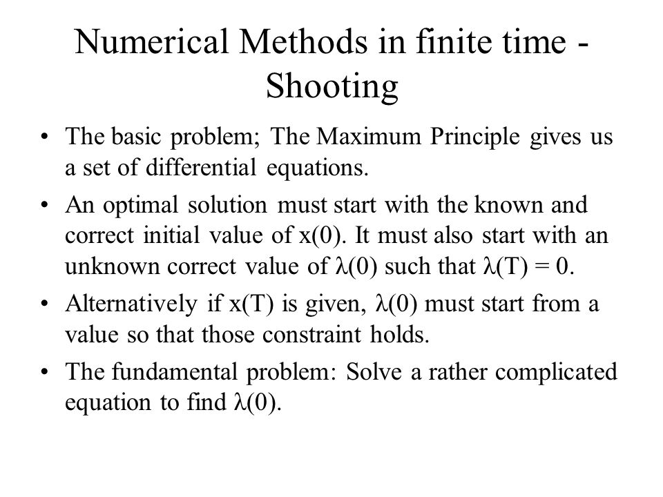 Numerical Methods in finite time - Shooting
