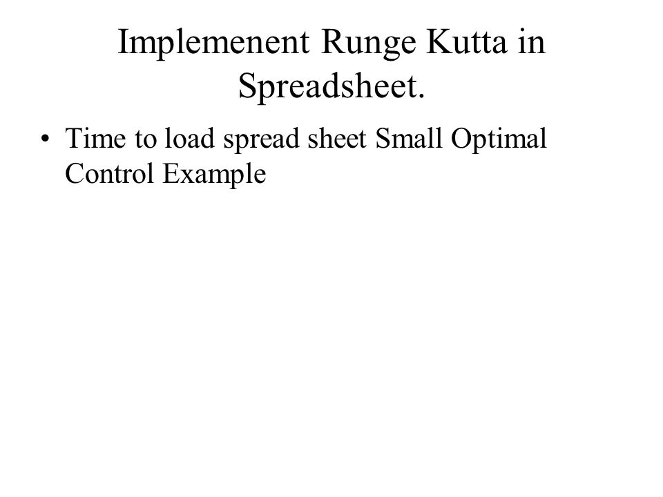 Implemenent Runge Kutta in Spreadsheet.