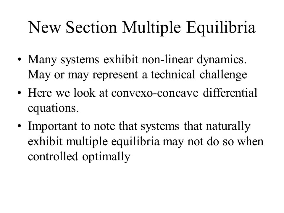 New Section Multiple Equilibria